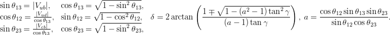 \begin{array}{ll}\sin\theta_{13}=\vert V_{ub}\vert, & \cos\theta_{13}=\sqrt{1-\sin^2\theta_{13}},\